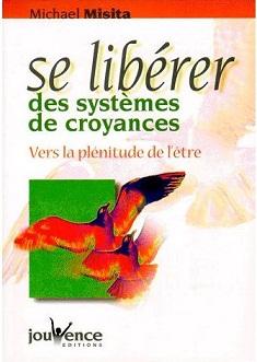 Misita-Michel-Se-Liberer-Des-Systemes-De-Croyances-Livre-894526682_L
